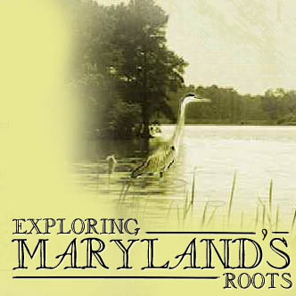 Exploring Maryland's Roots